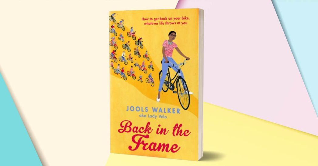 Back in the frame by Jools Walker | Books About Cycling