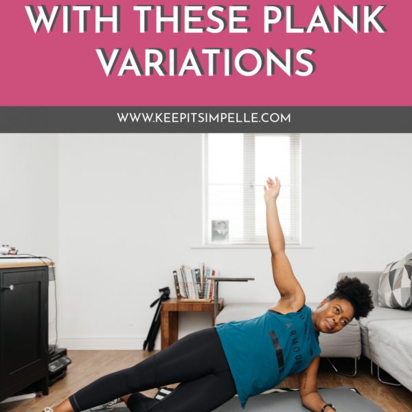 4 Plank Variations To Progress Your Core Workout [#2]