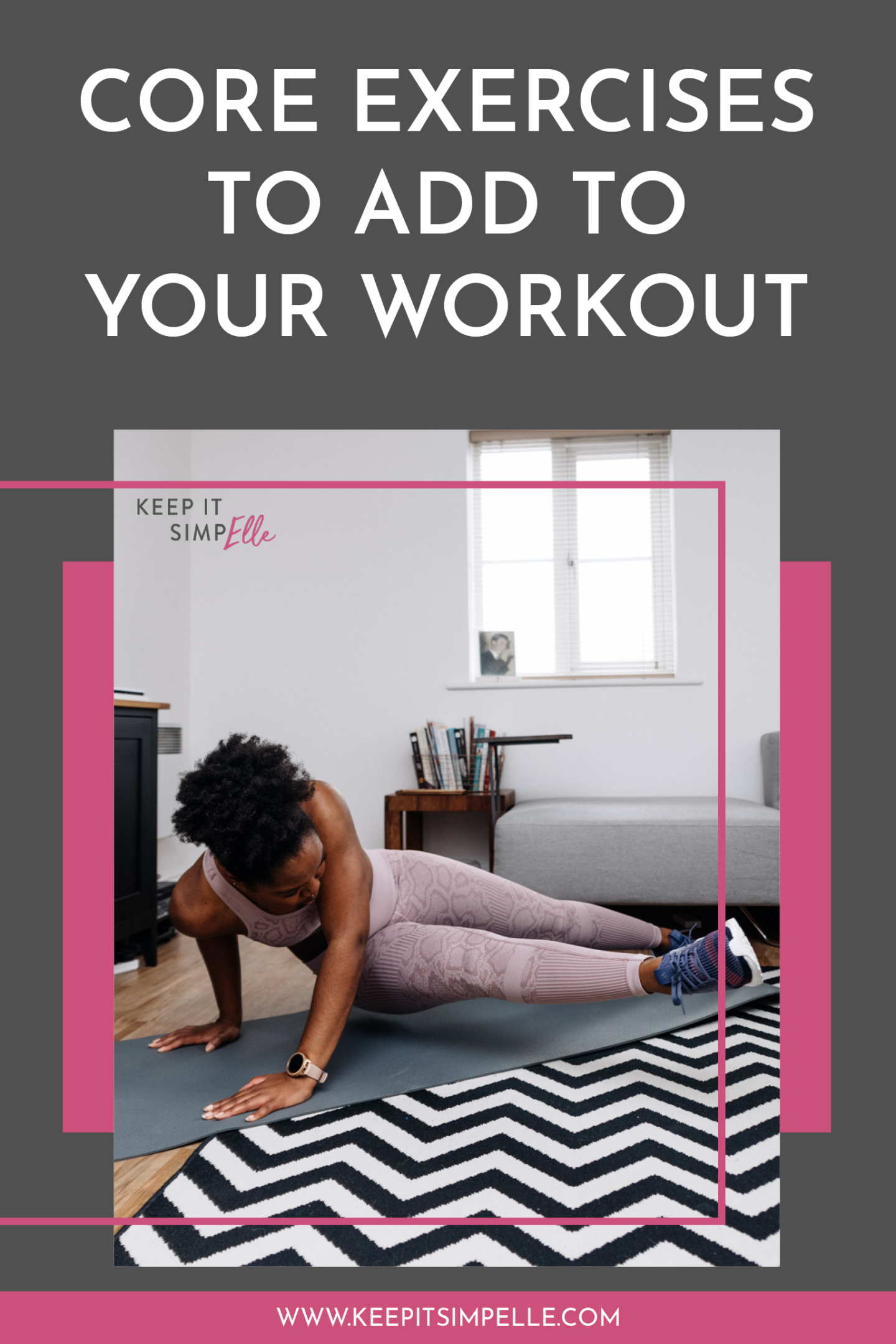 Pinterest image for Core Exercises To Add To Your Workout - keep it simpElle