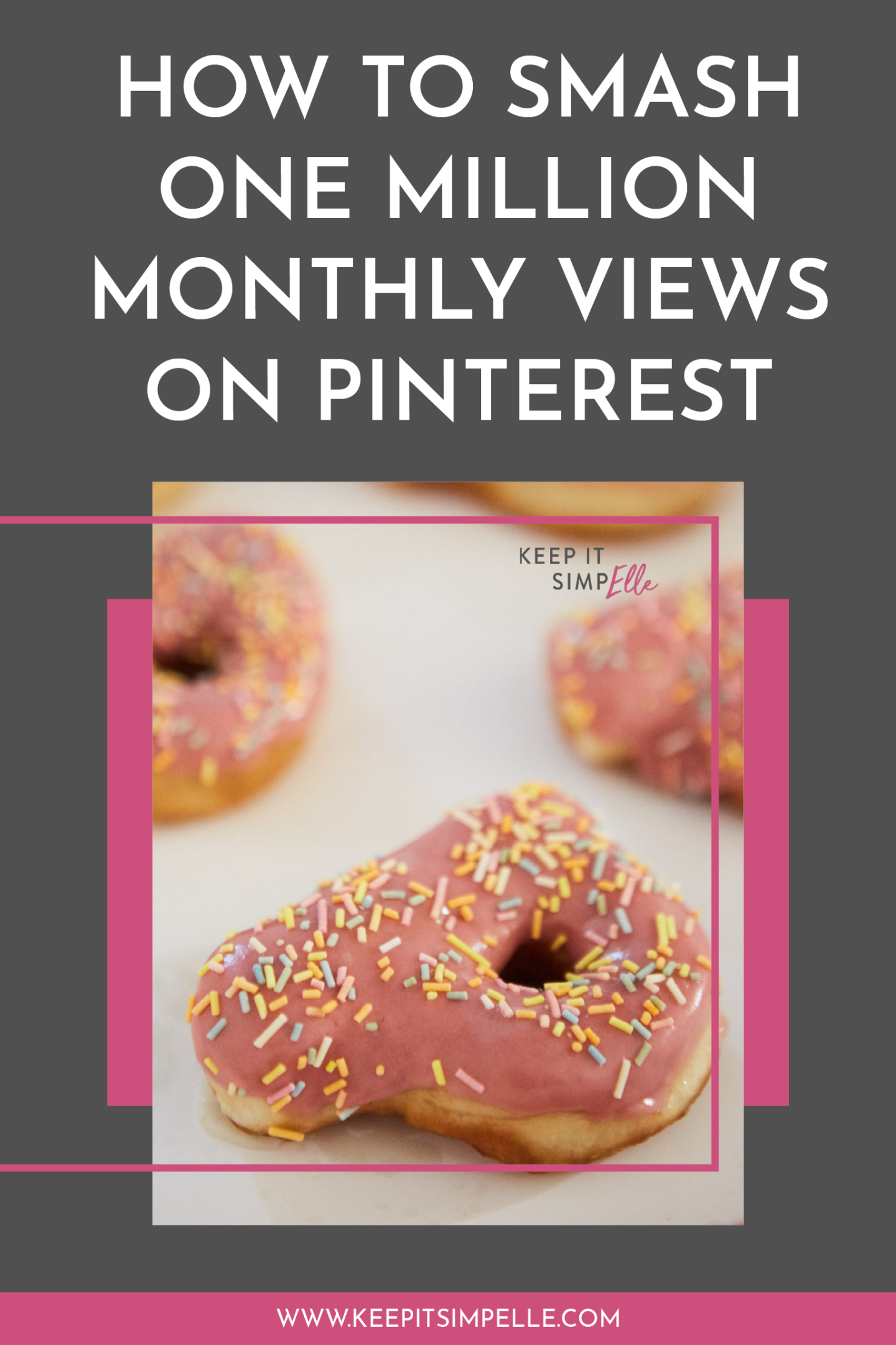 How To Smash One Million Monthly Views On Pinterest!