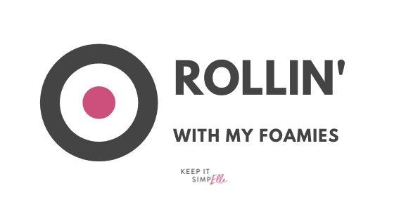 Rollin' With My Foamies – Online Foam Rolling Classes