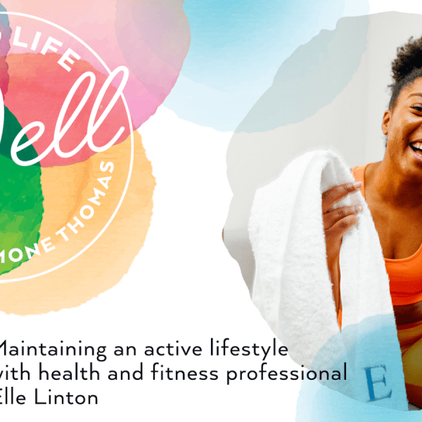 Maintaining An Active Lifestyle – Podcast Feature