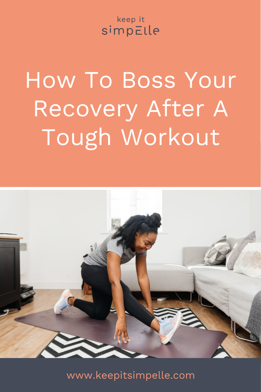 Pinterest Pin for How To Boss Your Recovery After A Tough Workout Blog Post